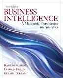 Sharda, Ramesh: Business Intelligence: A Managerial Perspective on Analytics
