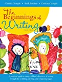 Temple, Charles A.: Beginnings of Writing, The Plus NEW MyEducationLab -- Access Card (4th Edition)