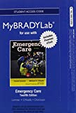 Limmer EMT-P, Daniel J.: NEW MyBradyLab with Pearson eText -- Access Card -- for Emergency Care