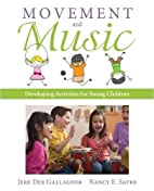 Movement and Music: Developing Activities…