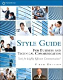 Covey, Stephen R.: FranklinCovey Style Guide: For Business and Technical Communication (5th Edition)