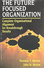 The Future Focused Organization: Complete…