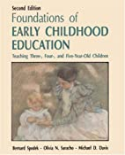 Foundations of early childhood education:…