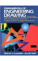 the-fundamentals-of-engineering-drawing-with-an-introduction-to-interactive-computer-graphics-for-design-and-production-11th-edition