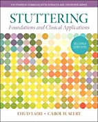 Stuttering: Foundations and Clinical…
