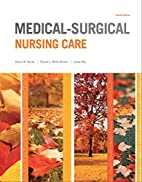 Medical-Surgical Nursing Care (4th Edition)…