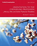 Orientation to the Counseling Profession…