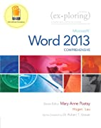 Exploring: Microsoft Word 2013,…