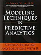 Modeling Techniques in Predictive Analytics…