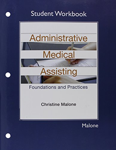 student-workbook-for-administrative-medical-assisting-foundations-and-practices