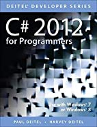 C# 2012 for Programmers (5th Edition)…