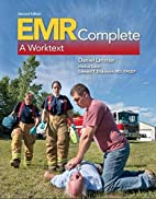 EMR Complete: A Worktext (2nd Edition) by…