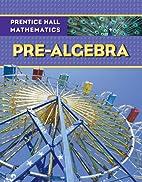 Prentice Hall Mathematics Pre-Algebra…