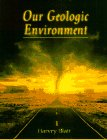 Blatt, Harvey: Our Geologic Environment