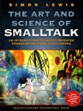 Lewis, Simon: Art and Science of Smalltalk, The