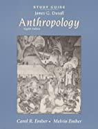 Anthropology: Study Guide by James Duvall