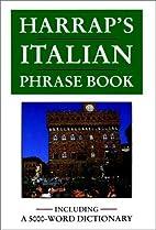 Harrap's Italian Phrase Book by Maria Luisa…