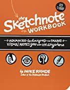 The Sketchnote Workbook: Advanced techniques…