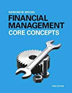 Financial Management: Core Concepts (3rd…