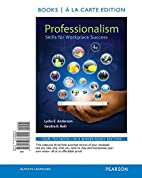 Professionalism: Skills for Workplace…