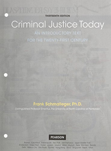 criminal-justice-today-an-introductory-text-for-the-21st-century-student-value-edition-plus-mylab-criminal-justice-with-pearson-etext-access-card-package-13th-edition