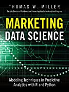 Marketing Data Science: Modeling Techniques…