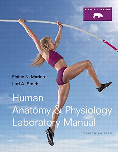 human-anatomy-physiology-laboratory-manual-fetal-pig-version-plus-mastering-ap-with-etext-access-card-package-12th-edition
