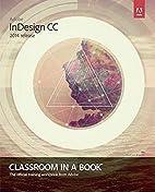 Adobe InDesign CC Classroom in a Book (2014…