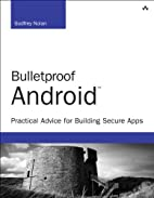 Bulletproof Android: Practical Advice for…