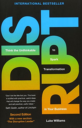 disrupt-think-the-unthinkable-to-spark-transformation-in-your-business-2nd-edition