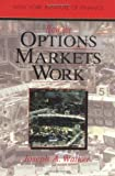 Walker, Joseph: How the Options Market Works