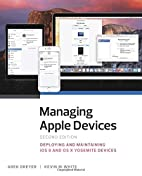 Managing Apple Devices: Deploying and…