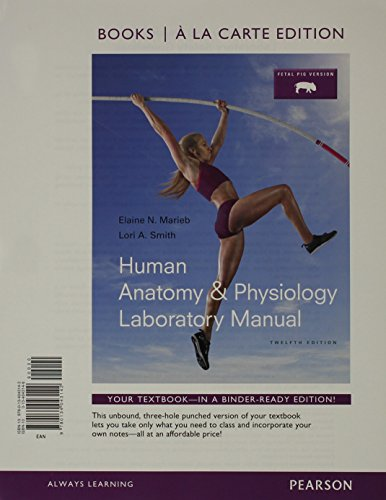 human-anatomy-physiology-laboratory-manual-fetal-pig-version-books-a-la-carte-edition-valuepack-only-12th-edition