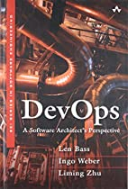 DevOps: A Software Architect's Perspective…