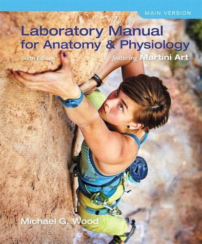 laboratory-manual-for-anatomy-physiology-featuring-martini-art-main-version-6th-edition