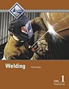Welding Level 1 Trainee Guide (5th Edition)…