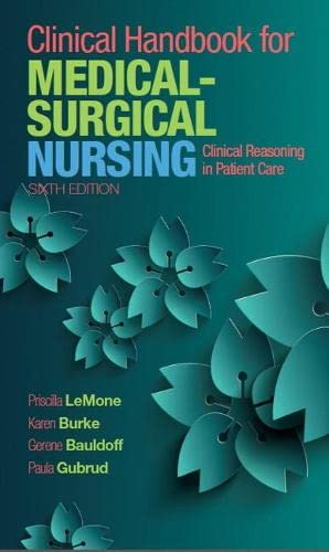 clinical-handbook-for-medical-surgical-nursing-clinical-reasoning-in-patient-care-6th-edition