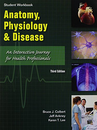 student-workbook-to-accompany-anatomy-physiology-and-disease-an-interactive-journey-for-health-professions-for-cte-school