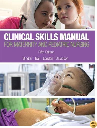 Clinical Skills Manual for Maternity and Pediatric Nursing (5th Edition)