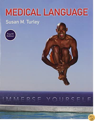 Medical Language: Immerse Yourself PLUS MyLab Medical Terminology with Pearson eText - Access Card Package (4th Edition)
