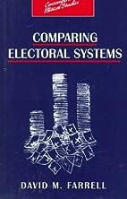 Comparing Electoral Systems (Contemporary…