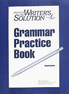 Writer's Solution: Grammar Practice…