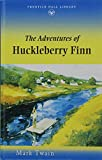 Mark Twain: The Adventures of Huckleberry Finn (Prentice Hall Literature Library)