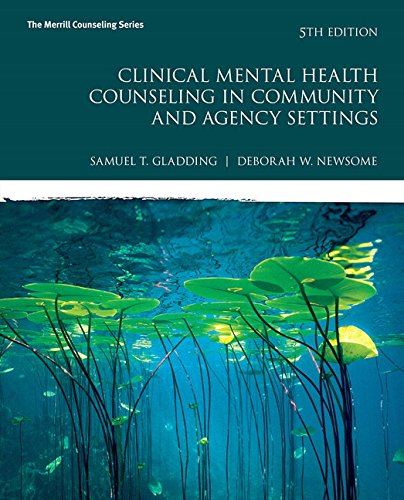 clinical-mental-health-counseling-in-community-and-agency-settings-5th-edition-merrill-counseling