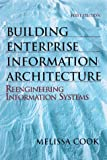 Cook, Melissa A.: Building Enterprise Information Architectures: Reengineering Information Systems