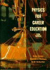 Physics for Career Education by Dale Ewen