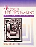 Blinn, Bruce: Portable Shell Programming: An Extensive Collection of Bourne Shell Examples