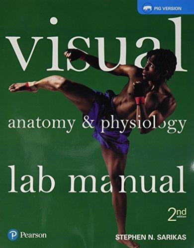 visual-anatomy-physiology-lab-manual-pig-version-2nd-edition