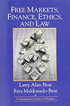 Free Markets, Finance, Ethics, and Law by…