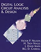 Digital Logic Circuit Analysis and Design by…